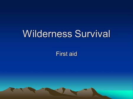 Wilderness Survival First aid. Hypothermia Signs and symptoms include: Shivering Slurred speech Abnormally slow breathing Cold, pale skin Loss of coordination.