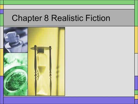 Chapter 8 Realistic Fiction