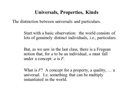 Universals, Properties, Kinds