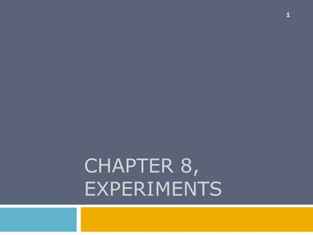 CHAPTER 8, experiments.