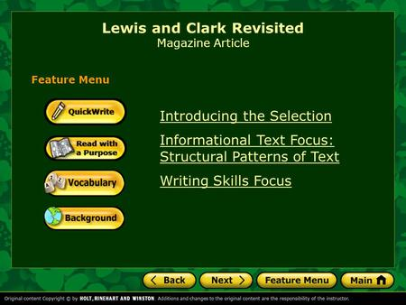 Lewis and Clark Revisited Magazine Article Introducing the Selection Informational Text Focus: Structural Patterns of Text Writing Skills Focus Feature.