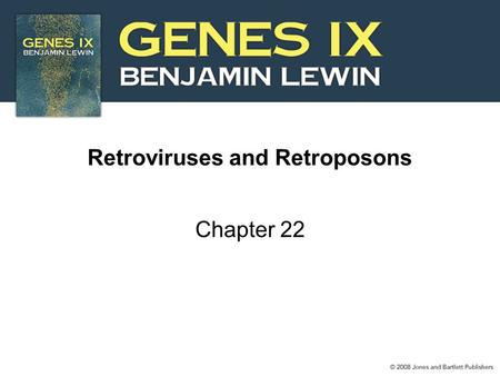 Retroviruses and Retroposons Chapter 22. 2 22.1 Introduction Figure 22.1.