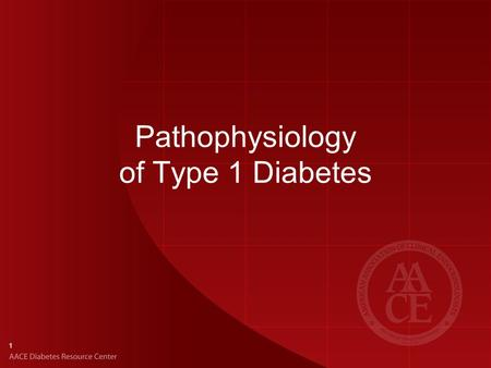 Pathophysiology of Type 1 Diabetes