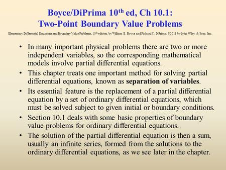Boyce/DiPrima 10th ed, Ch 10.1: Two-Point Boundary Value Problems Elementary Differential Equations and Boundary Value Problems, 10th edition, by William.