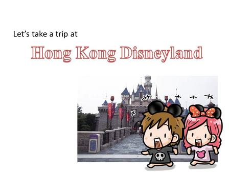 Let's take a trip at. Connecting 欣澳 to Disneyland Resort. Special design The rail link was completed in April of 2005. The world's first metro line.