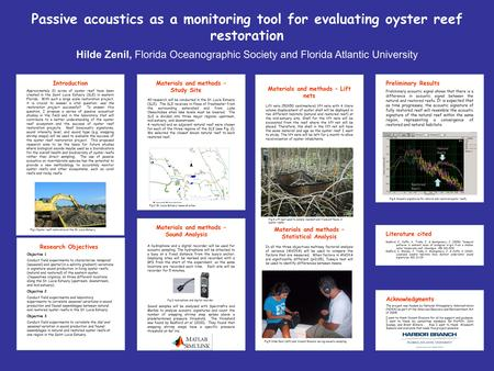 Passive acoustics as a monitoring tool for evaluating oyster reef restoration Introduction Approximately 21 acres of oyster reef have been created in the.