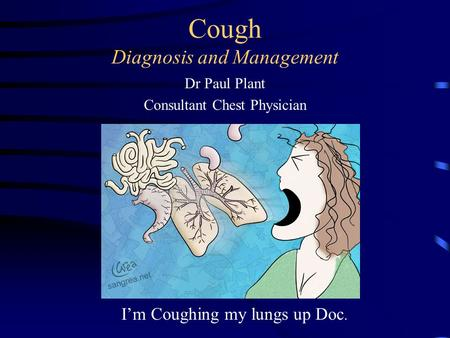 Cough Diagnosis and Management