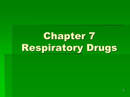 1 Chapter 7 Respiratory Drugs. 2 Ventilation  Refers to the movement of air in and out of the lungs through a series of air passages.  Nose  Mouth.