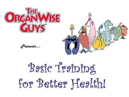 Basic Training for Better Health! Presents…. Today's Health-Enhancing Behavior is… I will practice four health behaviors that keep me well.