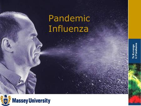 Pandemic Influenza. Objectives To provide information on: – Influenza vs swine influenza – Basic infection prevention and control Understand how you can.