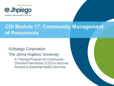 CDI Module 17: Community Management of Pneumonia