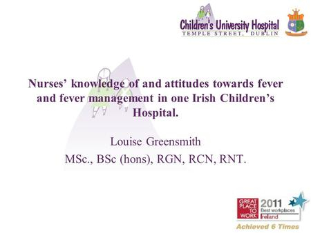 Louise Greensmith MSc., BSc (hons), RGN, RCN, RNT.