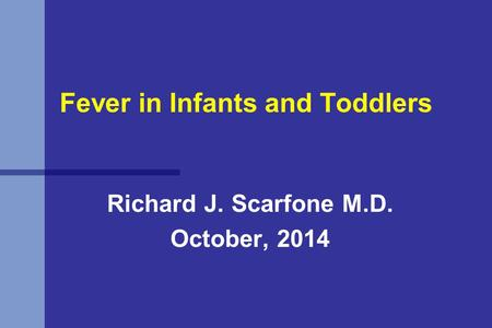 Fever in Infants and Toddlers