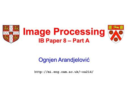 Image Processing IB Paper 8 – Part A