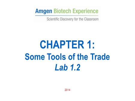 CHAPTER 1: Some Tools of the Trade Lab 1.2 2014.