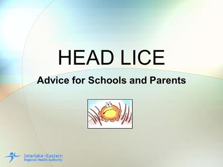 Advice for Schools and Parents
