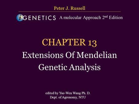 CHAPTER 13 Extensions Of Mendelian Genetic Analysis