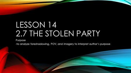 the stolen party essays The characters in the short story, the stolen party demonstrate striking differences in their values and beliefs each character displays unique traits it is these unique traits, which illustrate different aspects of society.