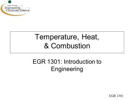Temperature, Heat, & Combustion