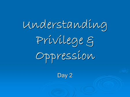 gender and privilege oppression white privilege Peggy mcintosh – white privilege: unpacking the invisible knapsack  o social  justice education: interrogating power, privilege, race, class, gender, and more   wordpresscom/2010/11/23/marilyn‐frye‐the‐politics‐of‐reality‐oppression.