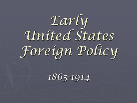 Early United States Foreign Policy