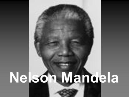 Nelson Mandela. Topics family AIDS work future? biography political career time in prison peace work.