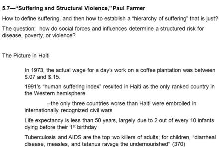 "5.7—""Suffering and Structural Violence,"" Paul Farmer"