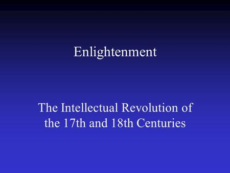 main causes of intellectual revolution