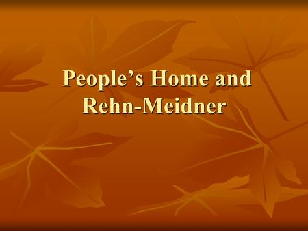 People's Home and Rehn-Meidner People's Home and Rehn-Meidner.