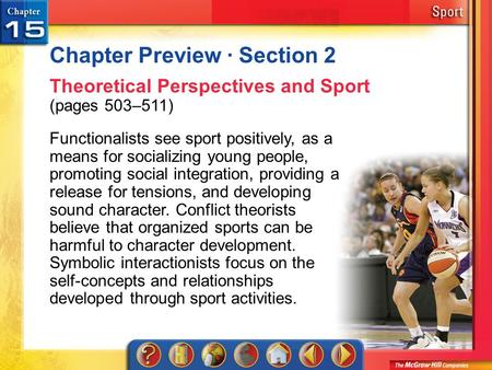 Chapter Preview 2 Chapter Preview · Section 2 Theoretical Perspectives and Sport (pages 503–511) Functionalists see sport positively, as a means for socializing.