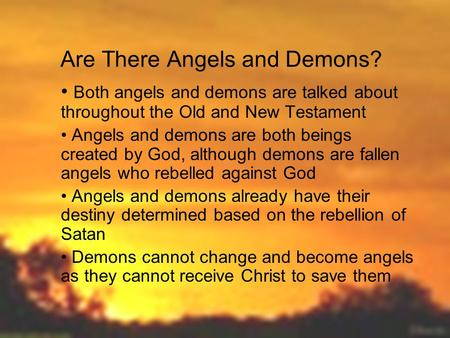Are There Angels and Demons?