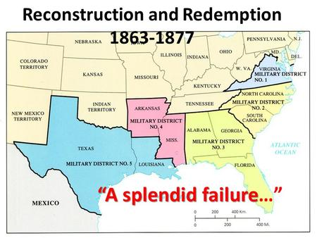 failure reconstruction Reconstruction became a struggle over the meaning of freedom, with former slaves, former slaveholders and northerners adopting different definitions.