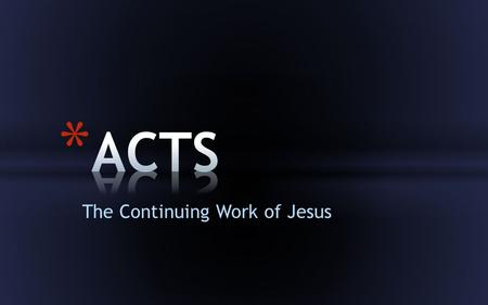 The Continuing Work of Jesus. Paul's Appeal Paul's Example in Testifying to the Gospel 1.Paul's preparedness to proclaim Christ, regardless of audience.