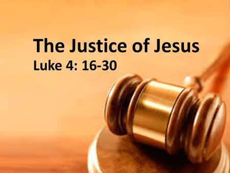 The Justice of Jesus Luke 4: 16-30. Who is this man? Mark VanAndel – a bit about my story.