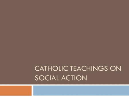 CATHOLIC TEACHINGS ON SOCIAL ACTION. Jesus challenge of his Followers We are sent …  To preach the Gospel to every person  As a Church, we are to continue.