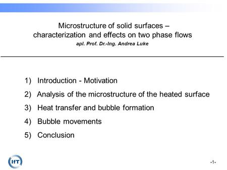 -1- Microstructure of solid surfaces – characterization and effects on two phase flows ___________________________________________________________________________________________.