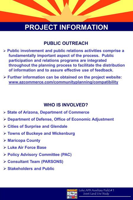 PROJECT INFORMATION PUBLIC OUTREACH WHO IS INVOLVED?