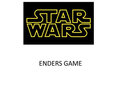 ENDERS GAME. World of the common day Luke wants to go fight in the war, but his uncle won't let him, but he finds droids with a message and everything.