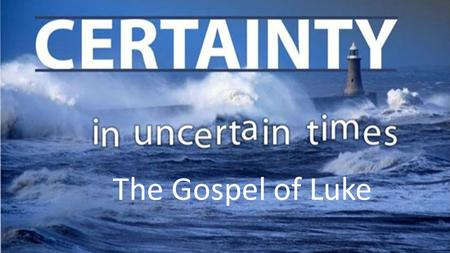 The Gospel of Luke. The Aim of Dr. Luke 1. The Gospel of Luke.