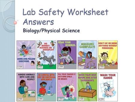 Lab Safety Worksheet Answers Biology/Physical Science.