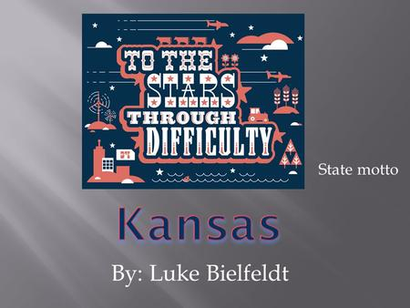 By: Luke Bielfeldt State motto.  The state of Kansas's abbreviation is KS. It is KS because the first letter is K and the last letter is S.