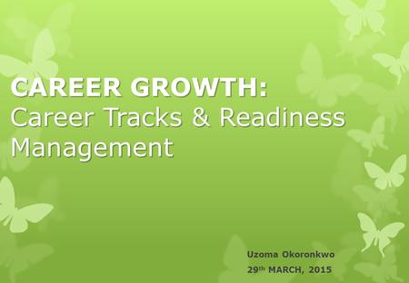 CAREER GROWTH: Career Tracks & Readiness Management