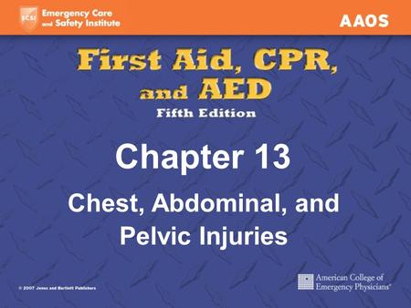 Chest, Abdominal, and Pelvic Injuries