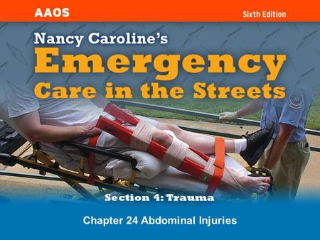 Chapter 24 Abdominal Injuries. Introduction Blunt abdominal trauma is the leading cause of morbidity and mortality in all ages.