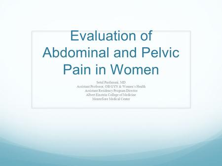 Evaluation of Abdominal and Pelvic Pain in Women