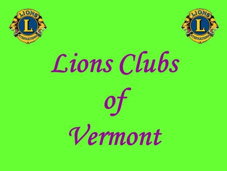 Lions Clubs of Vermont.   Who are Lions? The Essex Junction Lions Club is a civic organization of volunteers serving Essex.