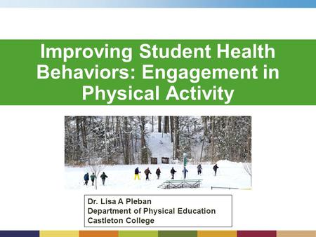 Improving Student Health Behaviors: Engagement in Physical Activity