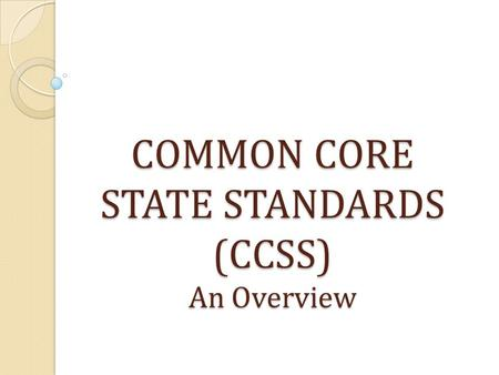 an overview of the education and the common core state standards Access the new york state next generation learning standards: the revised learning standards for english language arts and mathematics are available at the links below.