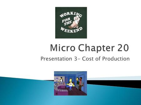 Presentation 3- Cost of Production