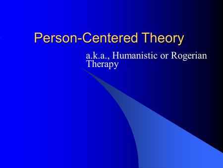 art therapy and person centered theory Person-centered therapy, also known as rogerian therapy, has had a tremendous impact on the field of psychotherapy and many other disciplines rogerian theory in psychotherapy six factors .